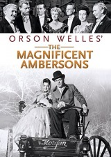 The Magnificent Ambersons (1942) first entered on 1 February 2003