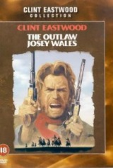 The Outlaw Josey Wales (1976) first entered on 1 March 1999