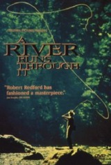 A River Runs Through It (1992) first entered on 19 December 1996
