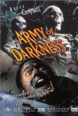 Army of Darkness (1992) a.k.a Army of Darkness: The Medieval Dead