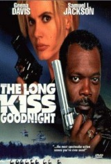The Long Kiss Goodnight (1996) first entered on 19 December 1996