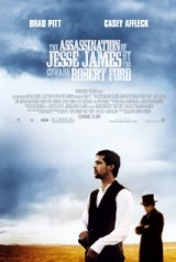 The Assassination of Jesse James by the Coward Robert Ford (2007) a.k.a The Assassination of Jesse James