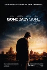 Gone Baby Gone (2007) first entered on 30 October 2007