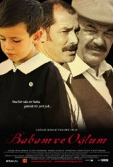 Babam Ve Oglum (2005) first entered on 1 March 2006