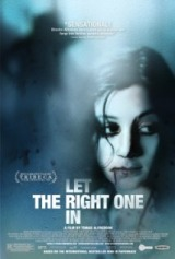 Låt den rätte komma in (2008) a.k.a Let the Right One In