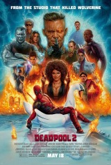 Deadpool 2 (2018) first entered on 18 May 2018